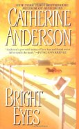 Bright Eyes by Catherine Anderson
