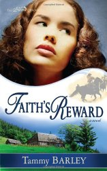 Faith's Reward by Tammy Barley