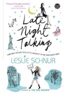 Late Night Talking by Leslie Schnur