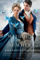 Without a Summer by Mary Robinette Kowal